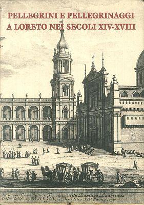Grimaldi, Pellegrini e pellegrinaggi a Loreto