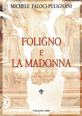 Foligno e la Madonna